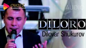 Диловар Шукуров