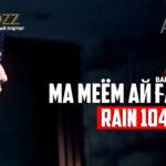 RAIN 104
