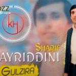 Хайриддини Шариф - Гулзира