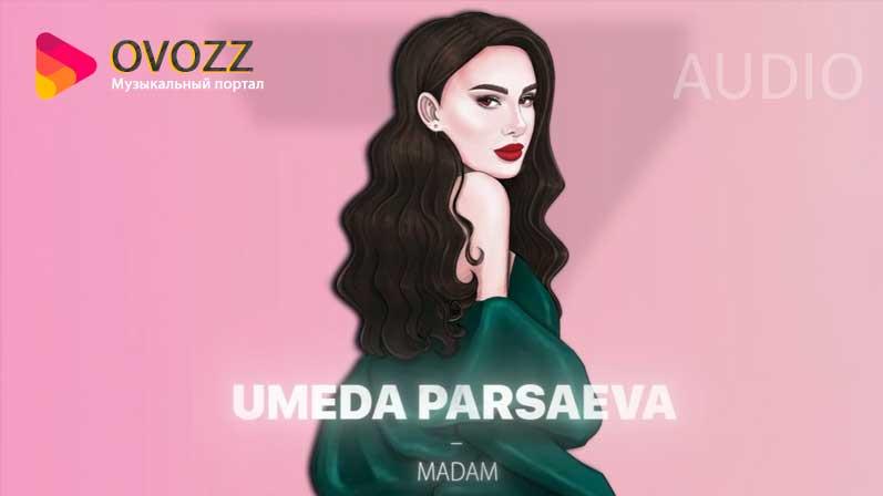 Умеда Парсаева - Мадам (2021)